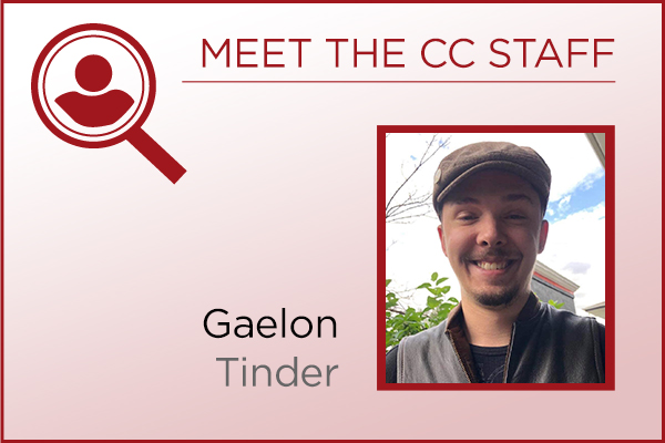 Meet the Staff - Gaelon Tinder