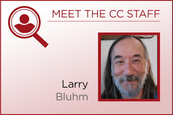 Meet the Staff - Larry Bluhm