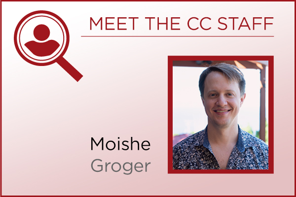 Meet the Staff - Moishe Groger